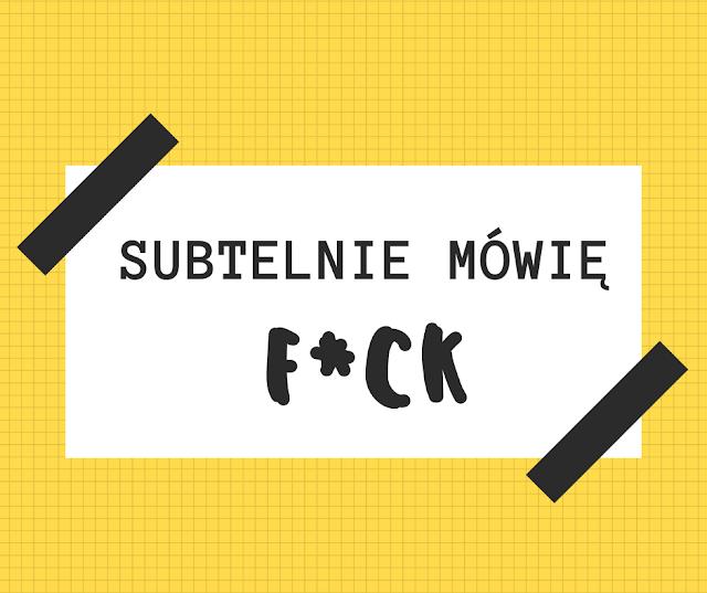 subtelnie-mowie-fuck